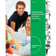 Interpersonal Communication: Everyday Encounters (BOK)