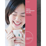 Stress Management For Life: A Research-Based Experiential Approach (BOK)