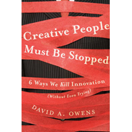 Creative People Must Be Stopped (BOK)