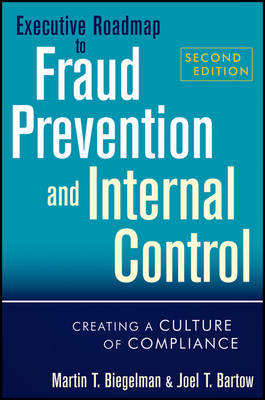 Executive Roadmap to Fraud Prevention and Internal Control (BOK)