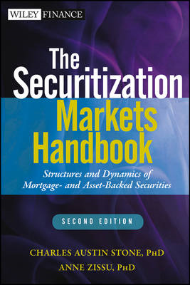 The Securitization Markets Handbook: Structures and Dynamics of Mortgage- and Asset-Backed Securitie (BOK)