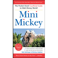 Mini Mickey: The Pocket-Sized Unofficial Guide to Walt Disney World (BOK)