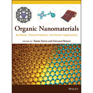Organic Nanomaterials: Synthesis, Characterization, and Device Applications (BOK)