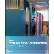 Microsoft Windows Server Administration Essentials (BOK)