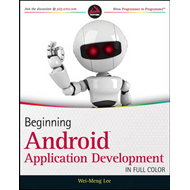 Beginning Android Application Development (BOK)