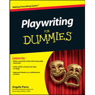 Playwriting For Dummies (BOK)