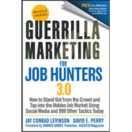 Guerrilla Marketing for Job Hunters 3.0 (BOK)