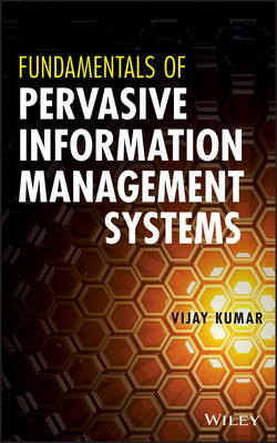 Fundamentals of Pervasive Information Management Systems (BOK)