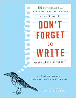 Don't Forget to Write for the Elementary Grades (BOK)