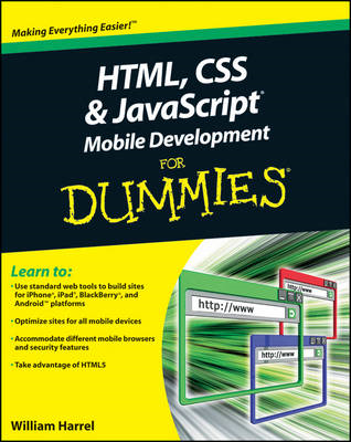 HTML, CSS, and JavaScript Mobile Development For Dummies (BOK)