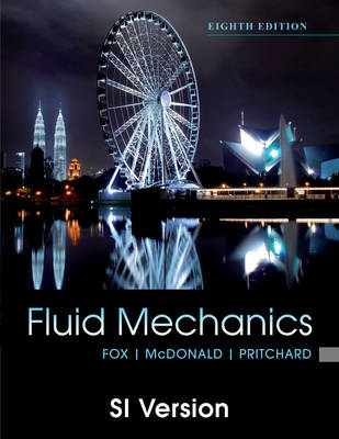 Fluid Mechanics: SI Version (BOK)