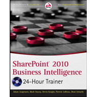 SharePoint 2010 Business Intelligence 24-Hour Trainer (BOK)
