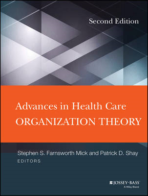Advances in Health Care Organization Theory (BOK)