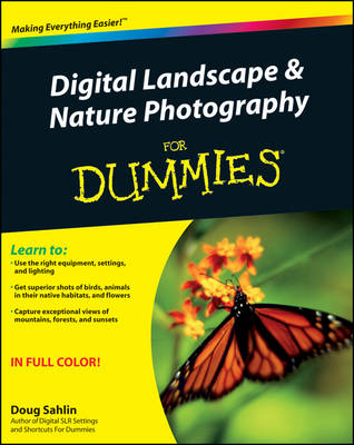 Digital Landscape and Nature Photography For Dummies (BOK)