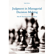 Judgment in Managerial Decision Making, Eighth Edition (BOK)