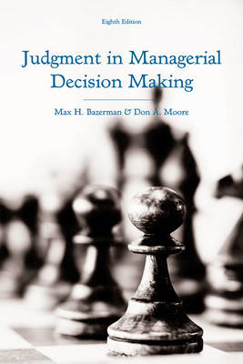 Judgment in Managerial Decision Making (BOK)