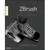 ZBrush Professional Tips and Techniques (BOK)