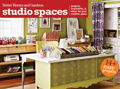Studio Spaces: Projects, Inspiration & Ideas for Your Creative Place (BOK)