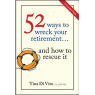 52 Ways to Wreck Your Retirement: and How to Rescue it (BOK)