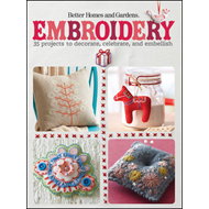 Embroidery: 35 Projects to Decorate, Celebrate, and Embellish (BOK)