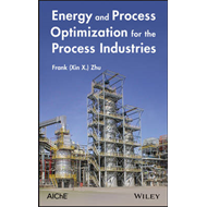 Energy and Process Optimization for the Process Industries (BOK)