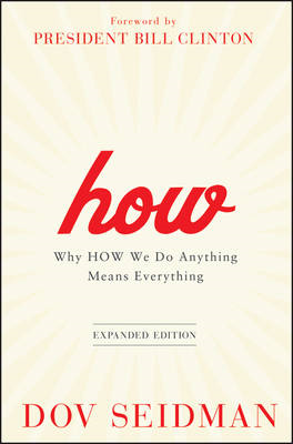 How: Why How We Do Anything Means Everything (BOK)