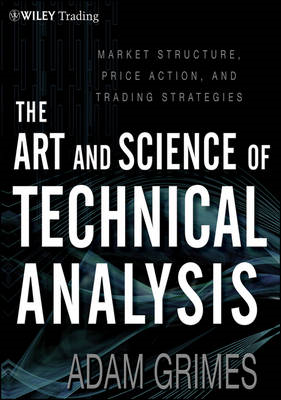 Art & Science of Technical Analysis (BOK)