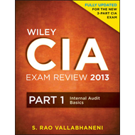 Wiley CIA Exam Review: Pt. 1: Internal Audit Basics (BOK)