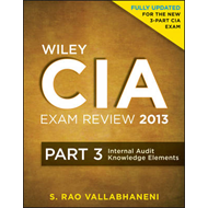 Wiley CIA Exam Review 2013: Internal Audit Knowledge Elements (BOK)