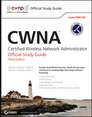 CWNA: Certified Wireless Network Administrator Official Study Guide: Exam PW0-105 (BOK)