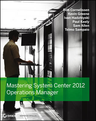 Mastering System Center 2012 Operations Manager (BOK)