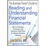 Business Owner's Guide to Reading and Understanding Financia (BOK)