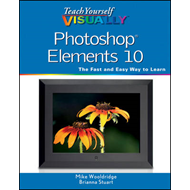 Teach Yourself Visually Photoshop Elements 10 (BOK)