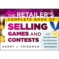 Retailer's Complete Book of Selling Games & Contests (BOK)