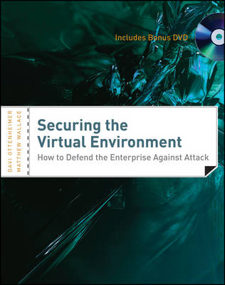 Securing the Virtual Environment: How to Defend the Enterprise Against Attack Included DVD (BOK)