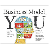 Business Model You: A One-Page Method For Reinventing Your Career (BOK)
