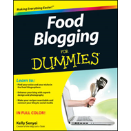 Food Blogging For Dummies (BOK)