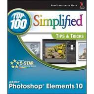 Photoshop Elements 10 Top 100 Simplified Tips and Tricks (BOK)
