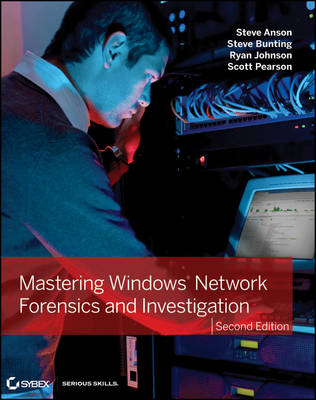 Mastering Windows Network Forensics and Investigation (BOK)