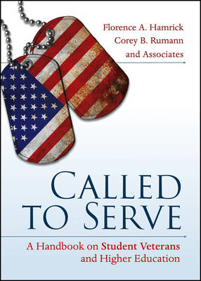 Called to Serve: A Handbook on Student Veterans and Higher Education (BOK)