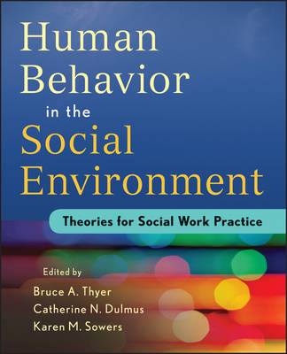 Evidence-based Theory for Human Behavior in the Social Envir (BOK)