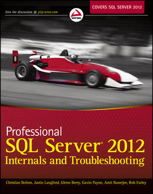Professional SQL Server 2012 Internals and Troubleshooting (BOK)