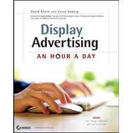 Display Advertising: An Hour a Day (BOK)