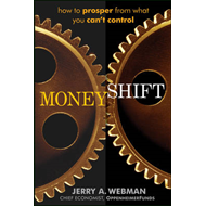 Moneyshift: How to Prosper from What You Can't Control (BOK)