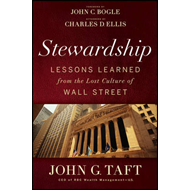 The Stewardship: Lessons Learned from the Lost Culture of Wall Street (BOK)