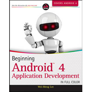 Beginning Android 4 Application Development (BOK)