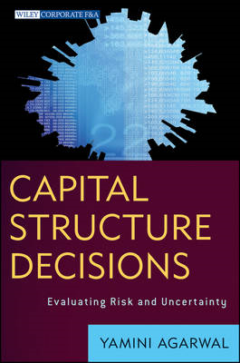 Capital Structure Decisions: Evaluating Risk and Uncertainty (BOK)