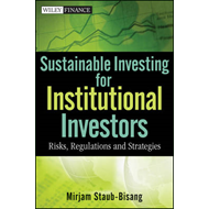 Sustainable Investing for Institutional Investors: Risk, Regulations and Strategies (BOK)