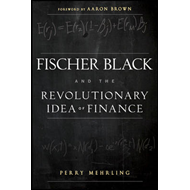 Fischer Black and the Revolutionary Idea of Finance (BOK)