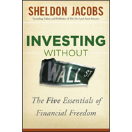 Investing without Wall Street: The Five Essentials of Financial Freedom (BOK)